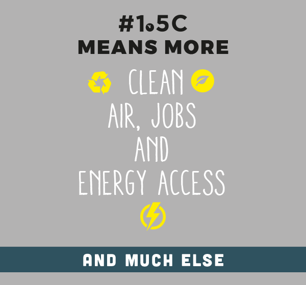 Infographic that says 1.5 degree celsius means more clean air, jobs, and energy access and much else.