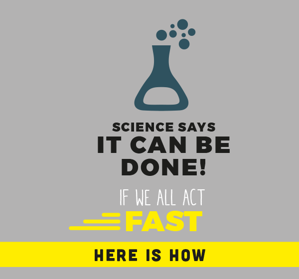 Infographic that say that Science says it can be done if we all act fast.